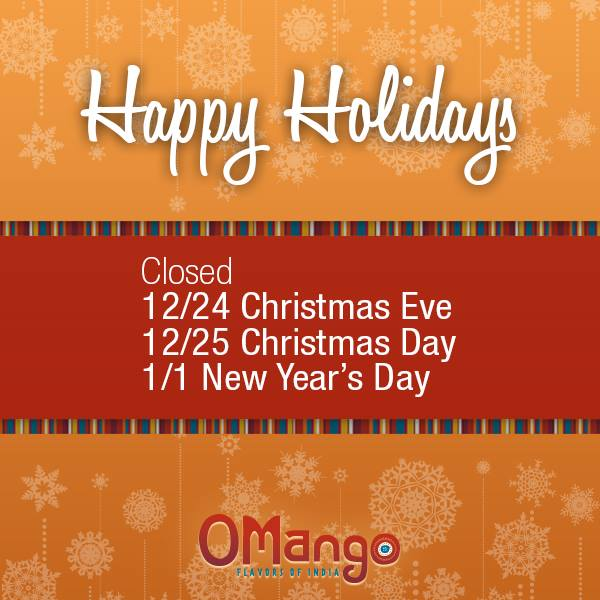 Holiday Hours OMango - Aurora and Naperville
